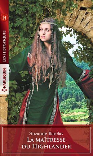 Téléchargez le livre :  La maîtresse du Highlander