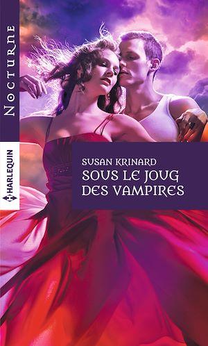 Téléchargez le livre :  Sous le joug des vampires