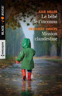 Télécharger le livre : Le bébé de l'inconnu - Mission clandestine