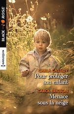 Télécharger le livre :  Pour protéger son enfant - Menace sous la neige