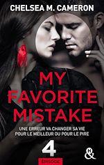 Télécharger le livre :  My favorite mistake - Episode 4