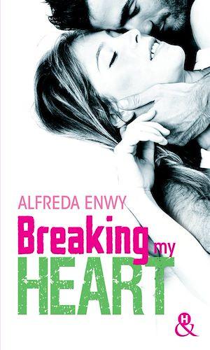 Téléchargez le livre :  Breaking My Heart