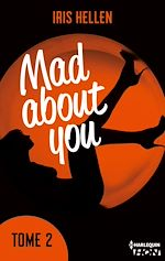Télécharger le livre :  Mad About You - tome 2