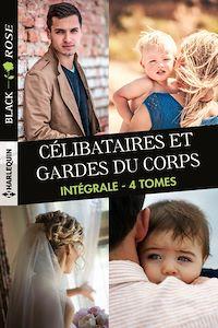 Télécharger le livre : Célibataires et gardes du corps
