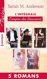 """Télécharger le livre : Intégrale """"L'empire des Beaumont"""""""