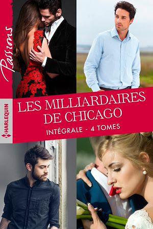 """Téléchargez le livre :  Intégrale """"Les milliardaires de Chicago"""""""
