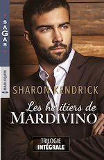 Télécharger le livre :  Les héritiers de Mardivino - Trilogie intégrale