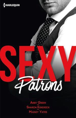 Téléchargez le livre :  Sexy patrons