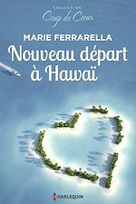 Télécharger le livre :  Nouveau départ à Hawaï