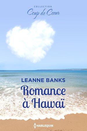 Téléchargez le livre :  Romance à Hawaï
