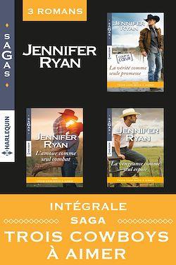 Télécharger le livre :  Intégrale Saga : Trois cowboys à aimer