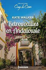 Télécharger le livre :  Retrouvailles en Andalousie