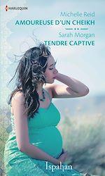 Télécharger le livre :  Amoureuse d'un cheikh - Tendre captive