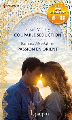 Télécharger le livre :  Coupable séduction - Passion en Orient
