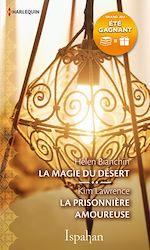 Télécharger le livre :  La magie du désert - La prisonnière amoureuse