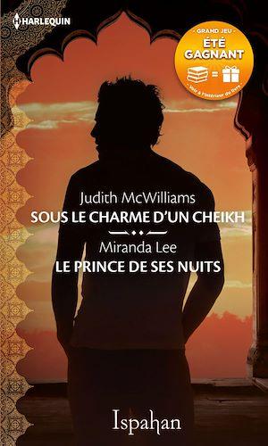 Téléchargez le livre :  Sous le charme d'un cheikh - Le prince de ses nuits
