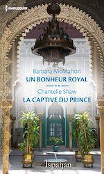 Télécharger le livre :  Un bonheur royal - La captive du prince
