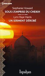 Télécharger le livre :  Sous l'emprise du cheikh - Un serment dérobé