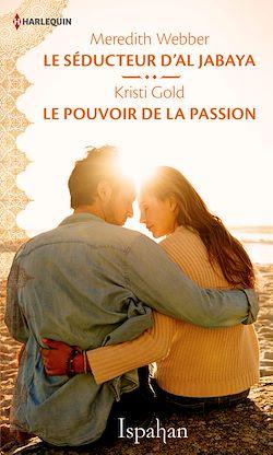 Télécharger le livre :  Le séducteur d'Al Jabaya - Le pouvoir de la passion