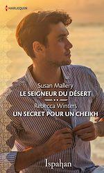 Télécharger le livre :  Le seigneur du désert - Un secret pour un cheikh