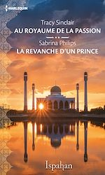 Télécharger le livre :  Au royaume de la passion - La revanche d'un prince