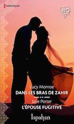 Télécharger le livre :  Dans les bras de Zahir - L'épouse fugitive