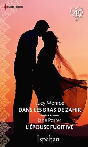 Téléchargez le livre :  Dans les bras de Zahir - L'épouse fugitive