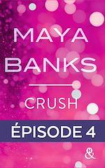 Télécharger le livre :  Crush - Episode 4