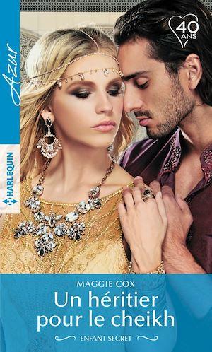 Téléchargez le livre :  Un héritier pour le cheikh