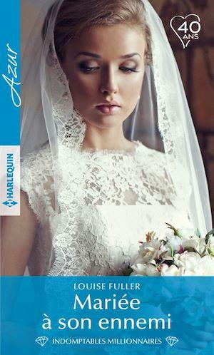 Téléchargez le livre :  Mariée à son ennemi