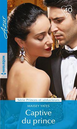 Télécharger le livre :  Captive du prince