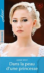 Télécharger le livre :  Dans la peau d'une princesse