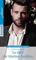 Télécharger le livre :  Le défi de Matteo Santina