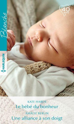 Téléchargez le livre :  Le bébé du bonheur - Une alliance à son doigt