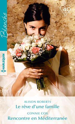 Télécharger le livre :  Le rêve d'une famille - Rencontre en Méditerranée