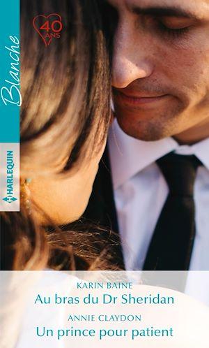 Téléchargez le livre :  Au bras du Dr Sheridan - Un prince pour patient