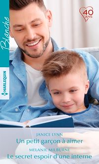 Télécharger le livre : Un petit garçon à aimer - Le secret espoir d'une interne