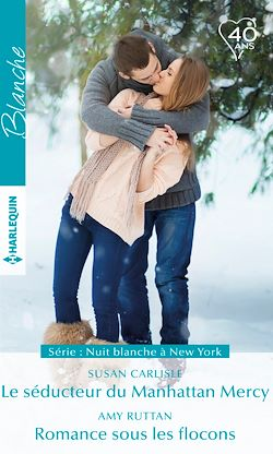 Télécharger le livre :  Le séducteur du Manhattan Mercy - Romance sous les flocons