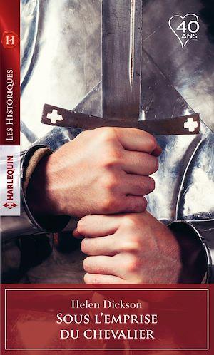 Téléchargez le livre :  Sous l'emprise du chevalier