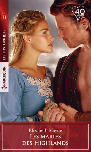 Téléchargez le livre :  Les mariés des Highlands