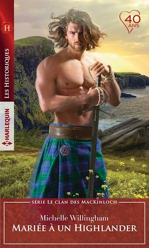 Téléchargez le livre :  Mariée à un Highlander