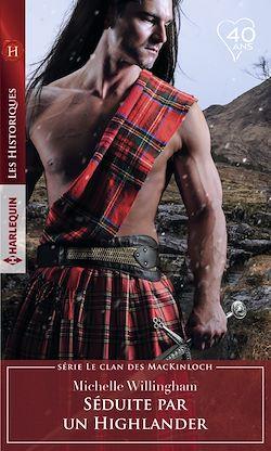 Télécharger le livre :  Séduite par un Highlander