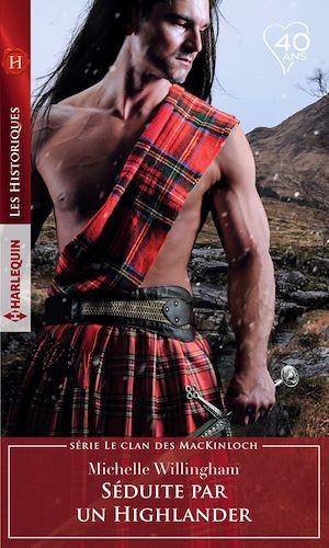 Téléchargez le livre :  Séduite par un Highlander