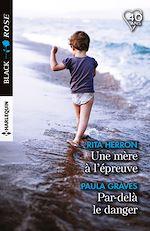 Télécharger le livre :  Une mère à l'épreuve - Par-delà le danger
