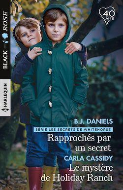 Télécharger le livre :  Rapprochés par un secret - Le mystère de Holiday Ranch
