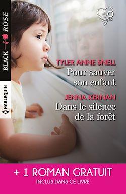 Télécharger le livre :  Pour sauver son enfant - Dans le silence de la forêt - L'amour en otage