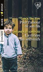 Télécharger le livre :  Pour l'amour de son fils - La rivière des souvenirs
