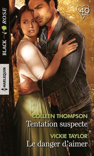 Téléchargez le livre :  Tentation suspecte - Le danger d'aimer