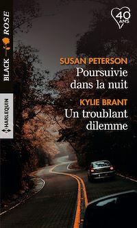 Télécharger le livre : Poursuivie dans la nuit - Un troublant dilemme