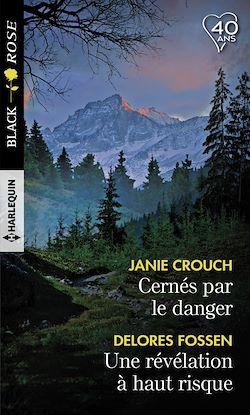 Télécharger le livre :  Cernés par le danger - Une révélation à haut risque